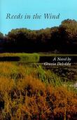 """""""Reeds in the Wind"""" av Grazia Deledda"""