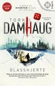 """""""Glasshjerte"""" av Torkil Damhaug"""