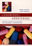 """""""Legemiddelhåndtering lærebok for sykepleiere og vernepleiere med øvingsoppgaver i legemiddelregning"""" av Thomas Bielecki"""