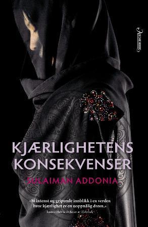 """""""Kjærlighetens konsekvenser"""" av Sulaiman S.M.Y. Addonia"""