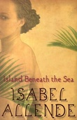 """The island beneath the sea"" av Isabel Allende"