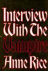 """Interview with the vampire - the first book in The vampire chronicles"" av Anne Rice"