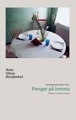 """""""Penger på lomma - roman"""" av Asta Olivia Nordenhof"""