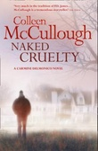 """Naked cruelty"" av Colleen McCullough"
