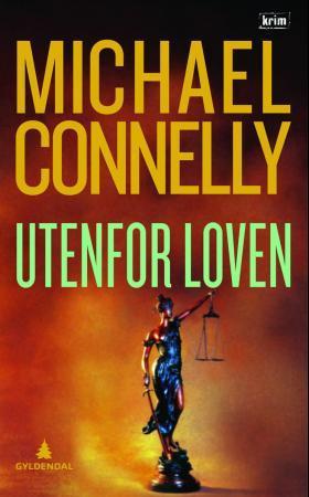 """""""Utenfor loven"""" av Michael Connelly"""