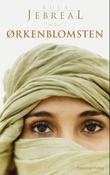 """""""Ørkenblomsten"""" av Rula Jebreal"""