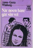 """""""Når noen bare går sin vei"""" av Anna-Greta Winberg"""
