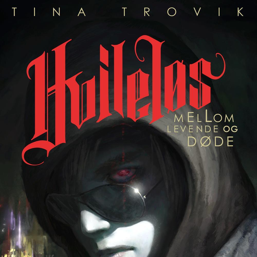 """""""Hvileløs - mellom levende og døde"""" av Tina Trovik"""