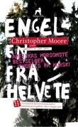 """""""Engelen fra helvete - roman"""" av Christopher Moore"""