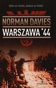 """""""Warszawa '44 - ofret av Stalin, slaktet av Hitler"""" av Norman Davies"""