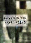 """""""Erotismen"""" av Georges Bataille"""