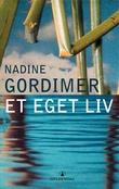 """""""Et eget liv"""" av Nadine Gordimer"""
