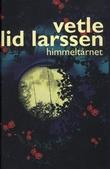 """""""Himmeltårnet - roman"""" av Vetle Lid Larssen"""