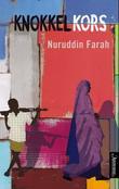 """Knokkelkors"" av Nuruddin Farah"