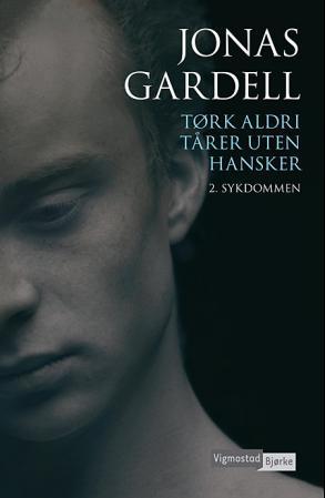 """""""Tørk aldri tårer uten hansker - 2. Sykdommen"""" av Jonas Gardell"""
