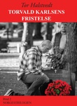 """""""Torvald Karlsens fristelse - roman"""" av Tor Halstvedt"""