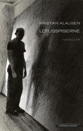 """""""Lotusspiserne - noveller"""" av Kristian Klausen"""