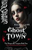 """""""Ghost town"""" av Rachel Caine"""