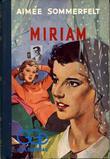 """""""Miriam"""" av Aimee Sommerfelt"""