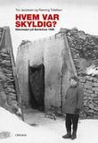 """""""Hvem var skyldig? - sabotasjen på Bardufoss 1950"""" av Tor Jacobsen"""