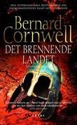 """""""Det brennende landet"""" av Bernard Cornwell"""