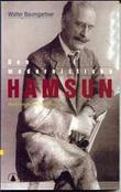"""""""Den modernistiske Hamsun - medrivende og frastøtende"""" av Walter Baumgartner"""
