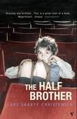 """""""The half brother"""" av Lars Saabye Christensen"""