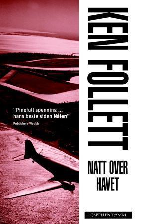 """Natt over havet"" av Ken Follett"