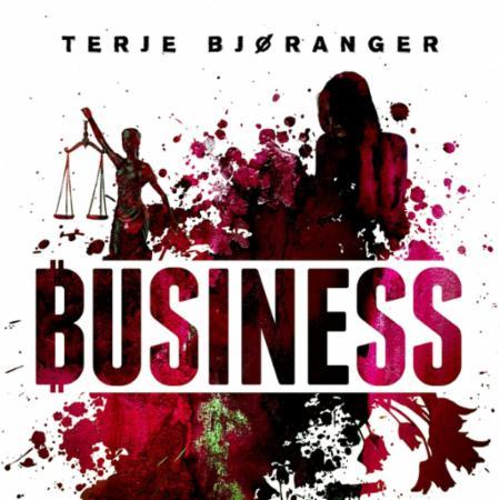 """""""Business"""" av Terje Bjøranger"""