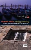 """""""Farlig påvirkning - en ny sak for commissario Brunetti"""" av Donna Leon"""