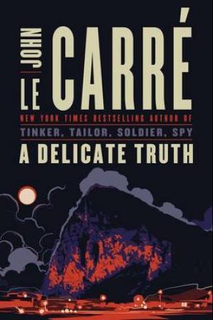 """""""A delicate truth"""" av John Le Carré"""