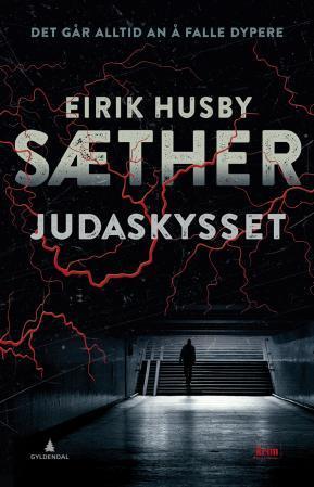 """""""Judaskysset - kriminalroman"""" av Eirik Husby Sæther"""