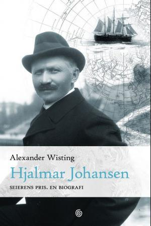 """Hjalmar Johansen - seierens pris"" av Alexander Wisting"