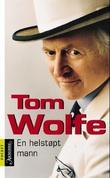 """""""En helstøpt mann"""" av Tom Wolfe"""