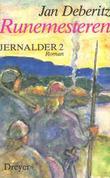 """""""Jernalder - 2. Runemesteren"""" av Jan Deberitz"""