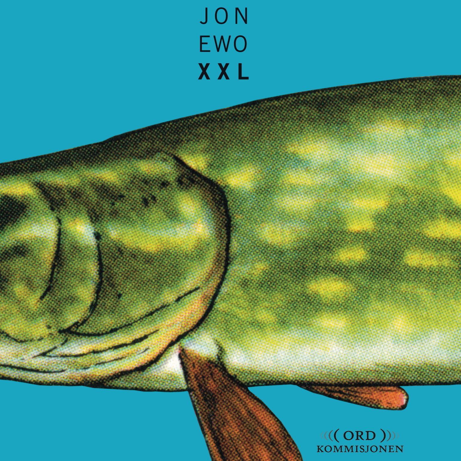 """""""XXL"""" av Jon Ewo"""