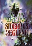 """""""Siderhusreglene"""" av John Irving"""