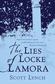 """""""The lies of Locke Lamora"""" av Scott Lynch"""