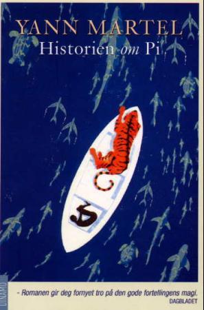 """""""Historien om Pi - en roman"""" av Yann Martel"""