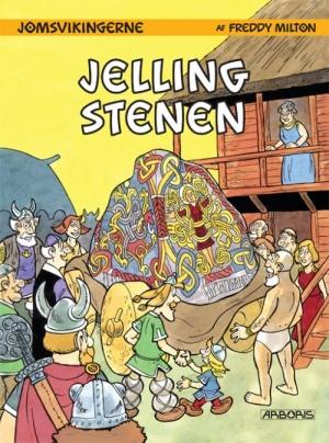 """""""Jellingstenen - Jomsvikingene 5"""" av Freddy Milton"""