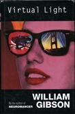 """Virtual light"" av William Gibson"