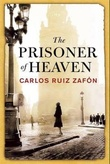 """The prisoner of heaven - shadow of the wind 3"" av Carlos Ruiz Zafón"