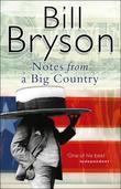 """""""Notes from a big country"""" av Bill Bryson"""