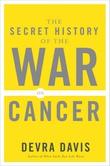 Omslagsbilde av Secret History of the War on Cancer