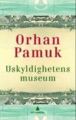 """""""Uskyldighetens museum"""" av Orhan Pamuk"""