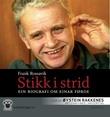 """""""Stikk i strid - ein biografi om Einar Førde"""" av Frank Rossavik"""