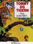 """""""Tommy og Tigern - i krig og kjærlighet"""" av Bill Watterson"""