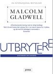 """""""Utbrytere - historien om suksess"""" av Malcolm Gladwell"""