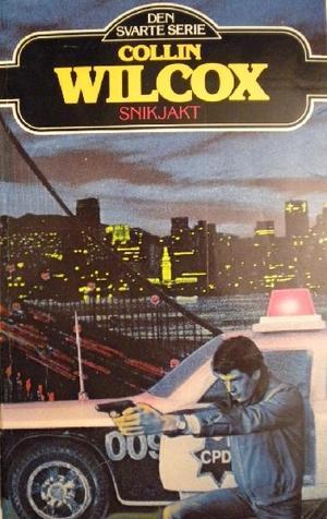 """Snikjakt"" av Collin Wilcox"