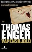 """""""Våpenskjold - kriminalroman"""" av Thomas Enger"""